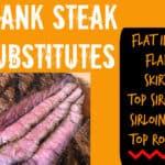 Flank Steak Substitutes