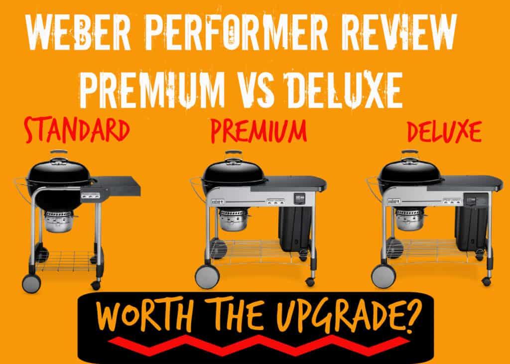 Weber Performer Review