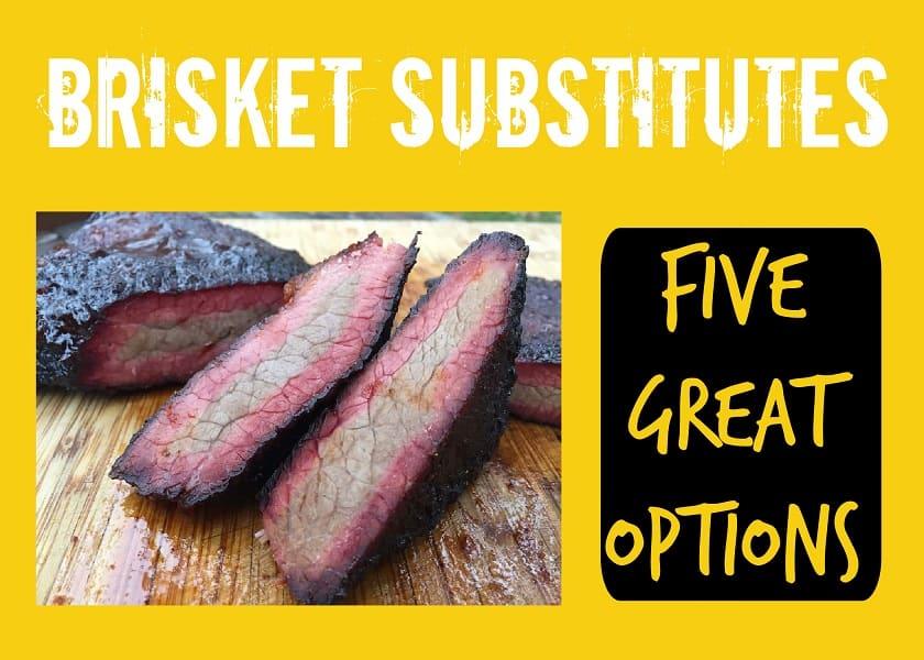 Brisket Substitutes